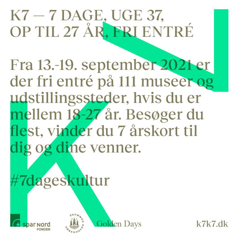 K7 – syv dages kultur